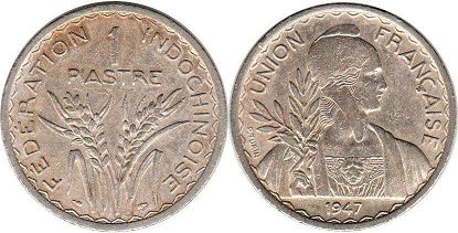 coin French Indochina 1 piastre 1947